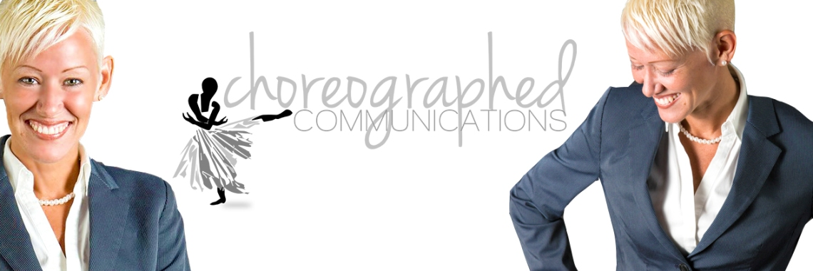 Choreographed Communications
